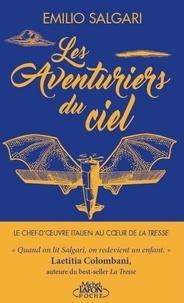 Emilio Salgari - Les aventuriers du ciel.