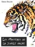 Emilio Salgari - Les mystères de la Jungle noire.
