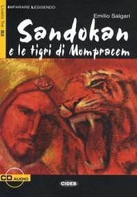 Emilio Salgari - Sandokan e le tigri di Mompracem. 1 CD audio