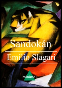 Emilio Salgari - Sandokan.