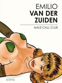 Emilio Van der Zuiden - Emilio Van der Zuiden - Male Call Club.