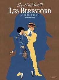Emilio Van der Zuiden - Les Beresford - Mister Brown.