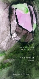 Emilson Daniel Andriamalala - Ma promise.