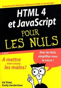 Emily A. VanderVeer et Ed Tittel - HTML et Javascript pour les nuls.