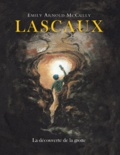 Emily Arnold Mccully - Lascaux - La découverte de la grotte.