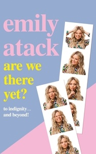 Emily Atack - Are We There Yet? - To indignity . . . and beyond!.