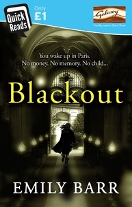 Emily Barr - Blackout (Quick Reads 2014) - A gripping short story filled with suspense.