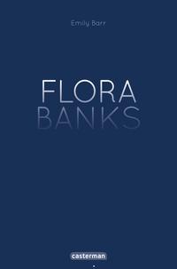 Emily Barr - Flora Banks.