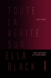 Toute la vérité sur Ella Black.pdf