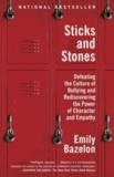 Emily Bazelon - Sticks and Stones.
