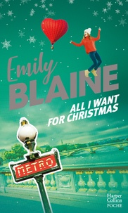 Emily Blaine et Emily Blaine - All I Want For Christmas.