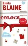 Emily Blaine - Colocs L'intégrale : Coffret en 2 volumes : Colocs (et plus) ; Colocs (et rien d'autre).