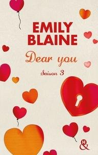 Emily Blaine et Emily Blaine - Dear You (actes 6 à 7) - Saison 3.