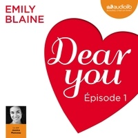 Emily Blaine et Jessica Monceau - Dear you - Episode 1.