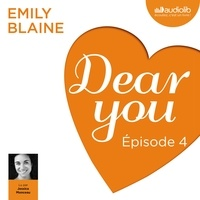 Emily Blaine et Jessica Monceau - Dear you - Episode 4.