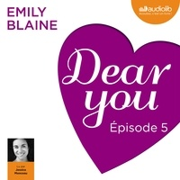 Emily Blaine et Jessica Monceau - Dear you - Episode 5.