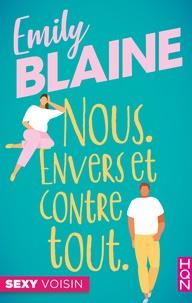 Emily Blaine - Nous. Envers et contre tout.