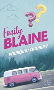 Emily Blaine et Emily Blaine - Pourquoi choisir ?.