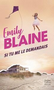 Emily Blaine - Si tu me le demandais.