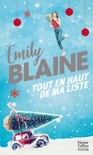 Emily Blaine - Tout en haut de ma liste - Une romance de Noël à la Love Actually.