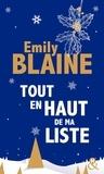 Emily Blaine - Tout en haut de ma liste.