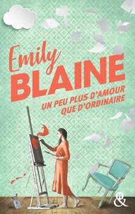 """Emily Blaine - Un peu plus d'amour que d'ordinaire - La nouveauté d'Emily Blaine """"la reine de la romance frenchy"""" Le Journal des Femmes."""