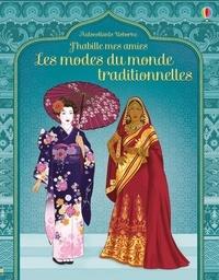 Emily Bone et Ingrid Liman - Les modes du monde traditionnelles.