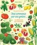 Emily Bone et Sally Elford - Tout commence par une graine... Ces plantes qui nous nourrissent.