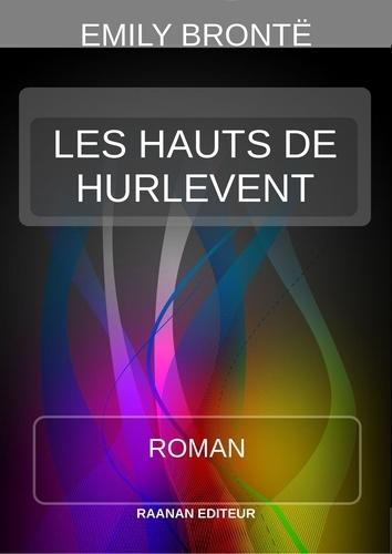 LES HAUTS DE HURLEVENT