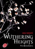 Emily Brontë - Wuthering Heights, nouvelle traduction.