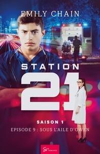 Emily Chain - Station 21 - Saison 1 - Épisode 9 : Sous l'aile d'Owen.