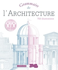 Grammaire de l'architecture - Emily Cole |