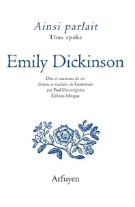 Emily Dickinson - Ainsi parlait Emily Dickinson.