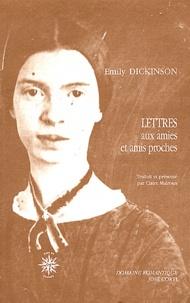 Emily Dickinson - Lettres aux amies et amis proches.