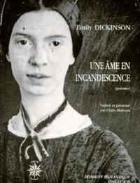 Emily Dickinson - UNE AME EN INCANDESCENCE. - Cahiers de poèmes, 1861-1863.