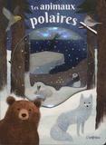 Emily Dove et Kimberley Faria - Les animaux polaires.