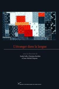 Emily Eells et Christine Berthin - L'étranger dans la langue.