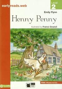 Emily Flynn et Franco Grazioli - Henny Penny - Level 2.