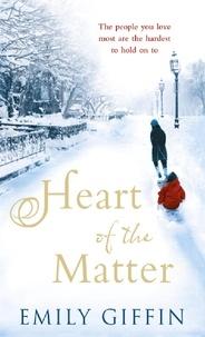 Emily Giffin - Heart of Matter.