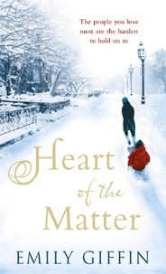 Emily Giffin - Heart of the Matter.