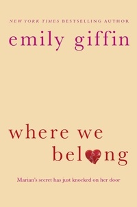 Emily Giffin - Where We Belong.