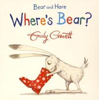 Emily Gravett - Bear and Hare - Where's Bear?.