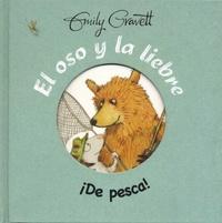 Emily Gravett - El oso y la liebre  : De Pesca!.