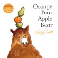 Emily Gravett - Orange Pear Apple Bear.