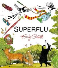 Emily Gravett - Superflu.