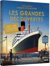 Emily Hawkins et Tom Adams - Tous à bord du Voyage of Discovery - Les Grandes Découvertes.