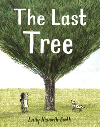 Emily Haworth-Booth - The Last Tree.