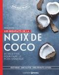 Emily Jonzen - Les bienfaits de la noix de coco - 40 recettes pour faire le plein d'énergie.