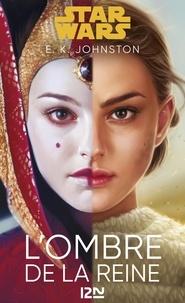 Emily Kate Johnston - L'ombre de la reine.