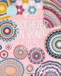 Emily Littlefair - Crocheter en rond - 18 projets bohème chic.